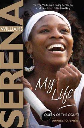 Queen of the Court: Serena Williams Autobiography