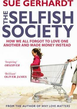 The Selfish Society