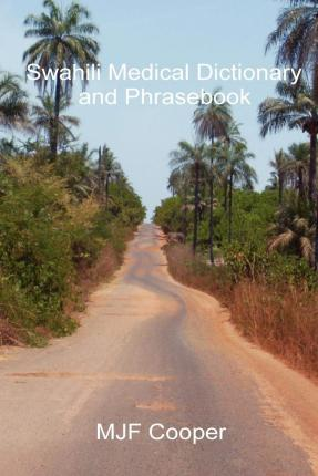Swahili Medical Dictionary and Phrasebook Cover Image
