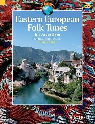 Eastern European Folk Tunes for Accordion : 33 Traditional Pieces for Accordion