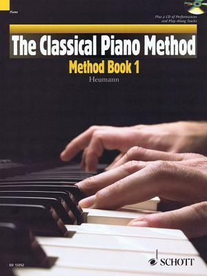 The Classical Piano Method: Method Book 1