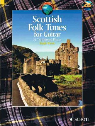 Scottish Folk Tunes for Guitar : 31 Traditional Pieces Arranged for Guitar