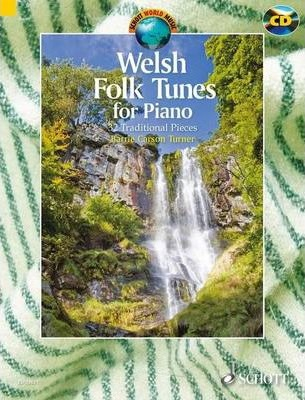 Welsh Folk Tunes for Piano  32 Traditional Pieces