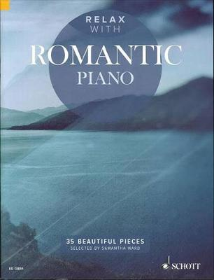 Relax with Romantic Piano : 35 Beautiful Pieces
