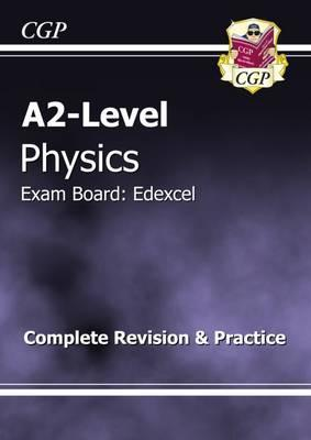 A2-Level Physics Edexcel Complete Revision & Practice Cover Image