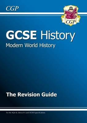 GCSE History Modern World History the Revision Guide Cover Image