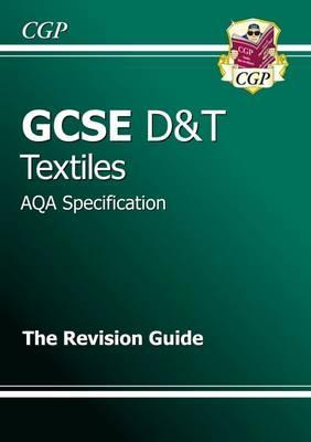 GCSE Design & Technology Textiles AQA Revision Guide (A*-G Course)