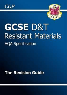 GCSE Design & Technology Resistant Materials AQA Revision Guide (A*-G Course) Cover Image