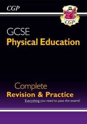 GCSE Physical Education Complete Revision & Practice (A*-G Course)