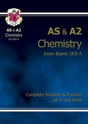 AS/A2 Level Chemistry OCR A Complete Revision & Practice Cover Image
