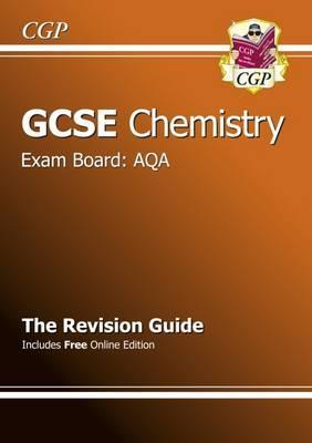 GCSE Chemistry AQA Revision Guide (with Online Edition) (A*-G Course) Cover Image