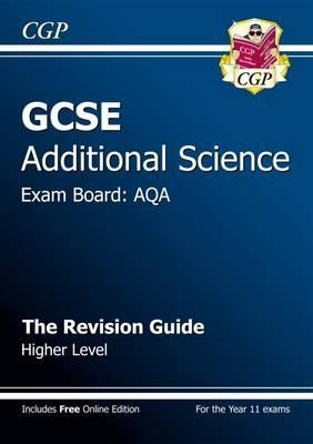 GCSE Additional Science AQA Revision Guide - Higher (with Online Edition) (A*-G Course) Cover Image