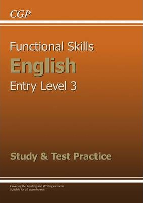 Functional Skills English Entry Level 3 - Study and Test Practice