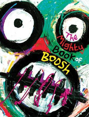 The Mighty Book of Boosh Cover Image