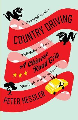 Country Driving : A Chinese Road Trip