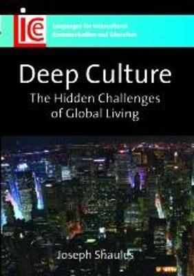 Deep Culture  The Hidden Challenges of Global Living