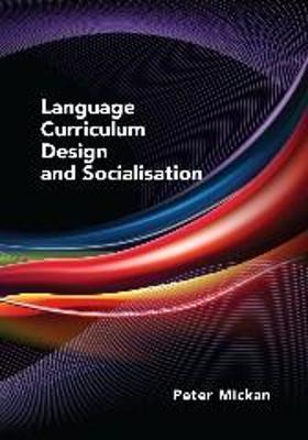 Language Curriculum Design and Socialisation Cover Image