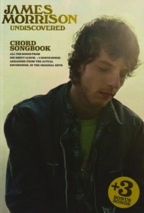 James Morrison  Undiscovered (Chord Songbook)