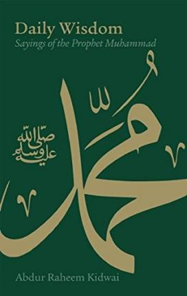 Daily Wisdom: Sayings of the Prophet Muhammad Cover Image