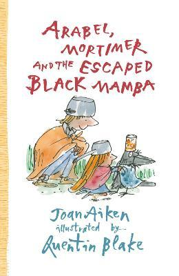 Arabel, Mortimer and the Escaped Black Mamba