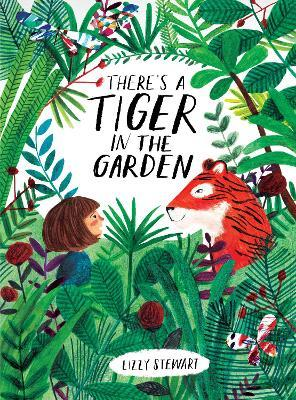 There's a Tiger in the Garden Cover Image