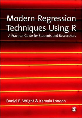 Modern Regression Techniques Using R  A Practical Guide