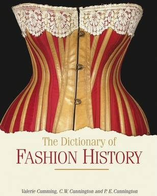 The Dictionary of Fashion History Cover Image