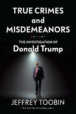 True Crimes and Misdemeanors Cover Image