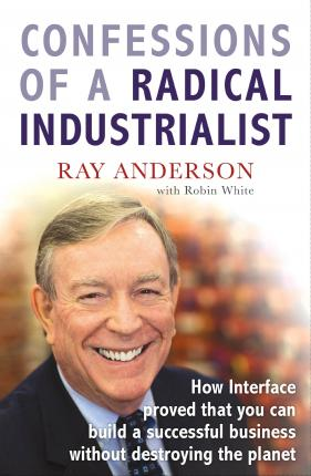 Confessions of a Radical Industrialist Cover Image