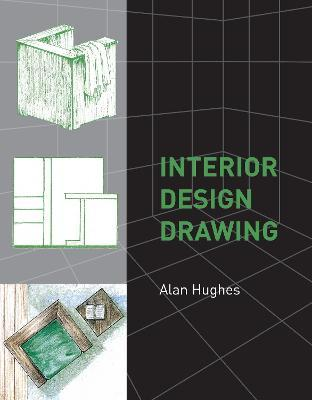Interior Design Drawing Alan Hughes 9781847970169