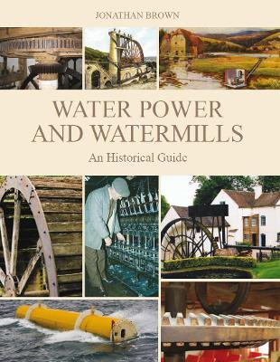 Water Power and Watermills