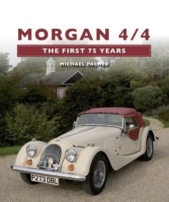Morgan 4/4: The First 75 Years Cover Image