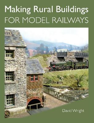 Making Rural Buildings for Model Railways Cover Image