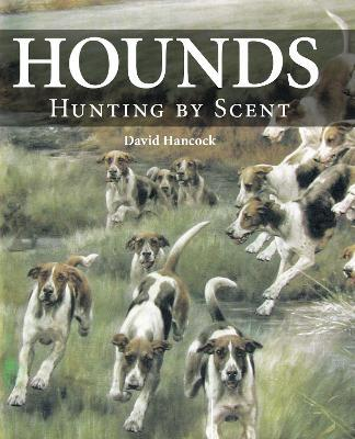 Hounds : Hunting by Scent