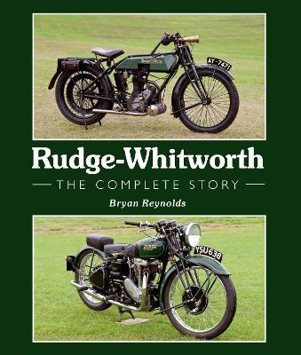 Rudge-Whitworth : The Complete Story