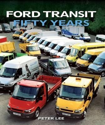 Ford Transit : Fifty Years