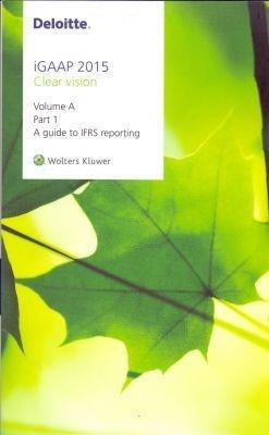 IGAAP a Guide to IFRS Reporting: Part 1