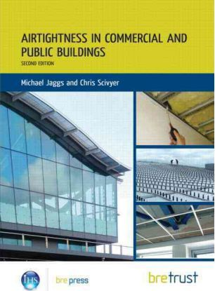 Airtightness in Commercial and Public Buildings