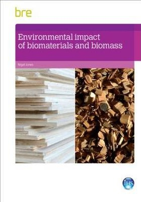 Environmental Impact of Biomaterials and Biomass