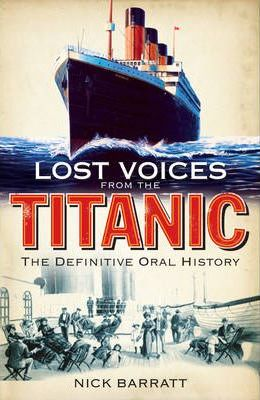 "Lost Voices from the ""Titanic"""