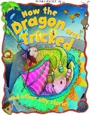 How the Dragon Was Tricked