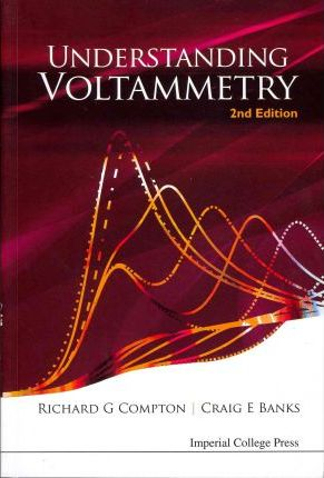 Understanding Voltammetry (2nd Edition) Cover Image