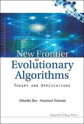 New Frontier In Evolutionary Algorithms Theory And Applications