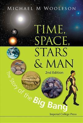 Astrosadventuresbookclub.com Time, Space, Stars And Man: The Story Of The Big Bang (2nd Edition) Image
