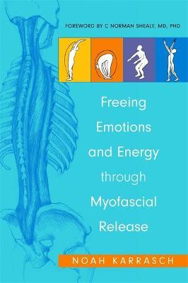 Freeing Emotions and Energy Through Myofascial Release Cover Image