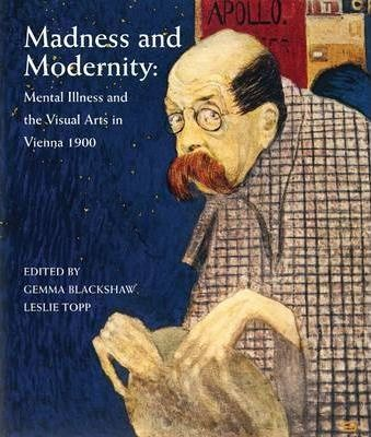 Madness and Modernity