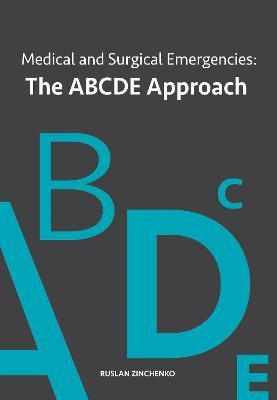 Medical and Surgical Emergencies: The ABCDE Approach