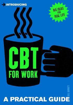 A Practical Guide to CBT for Work Cover Image