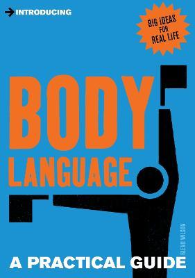 A Practical Guide to Body Language
