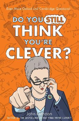 Do You Still Think You're Clever? Cover Image